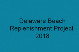 Delaware beach replenishment project 2018